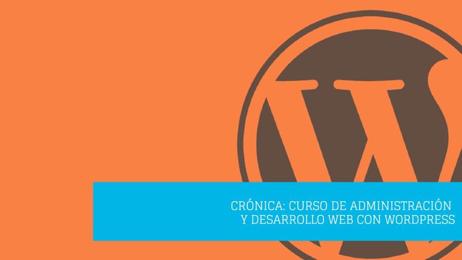 cronica curso wordpress