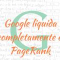 Google liquida el pagerank