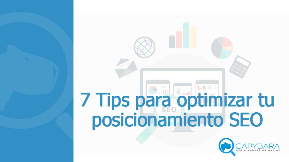 7 tips para optimizar tu posicionamiento SEO