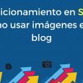 seo-imagenes-blog